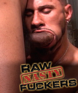 Raw Nasty Fuckers